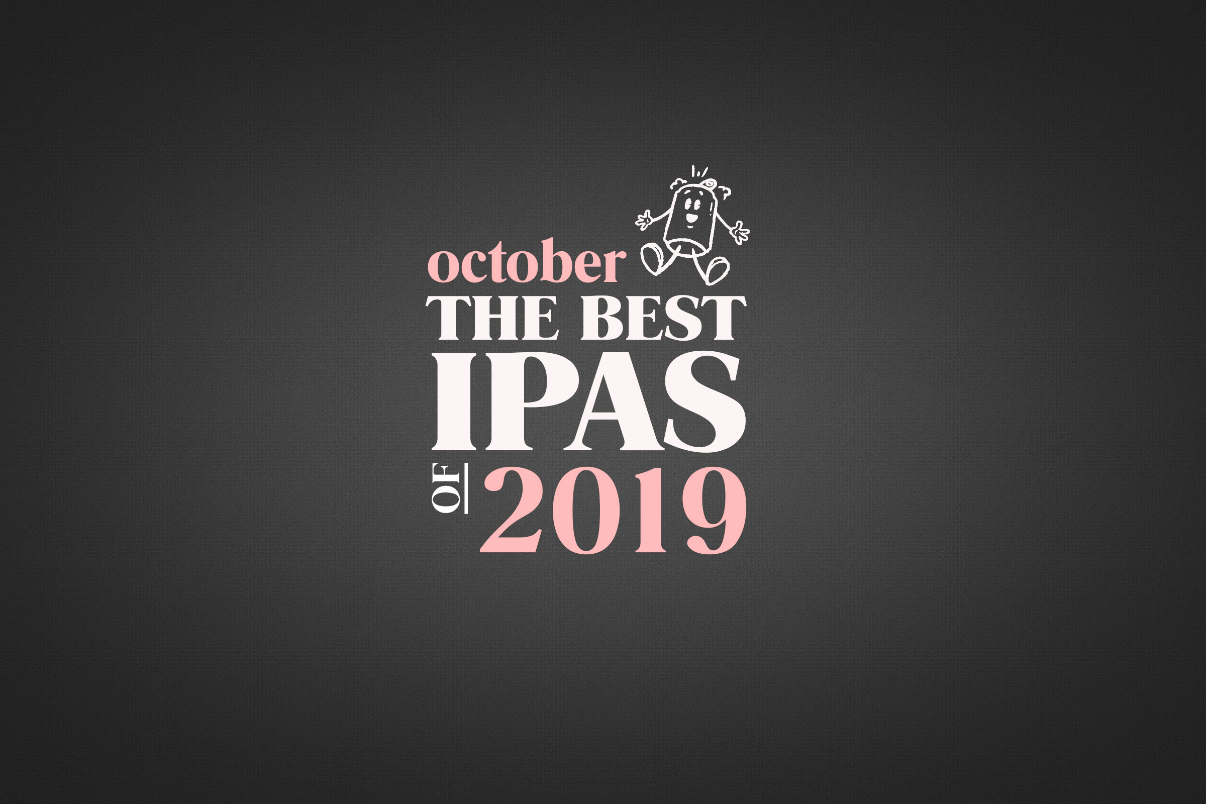The Best IPAs of 2019
